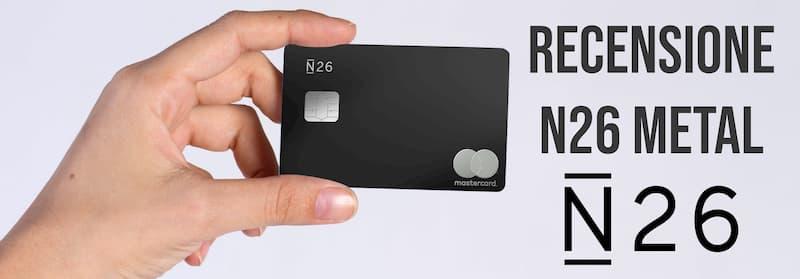 recensione carta di credito N26 Metal